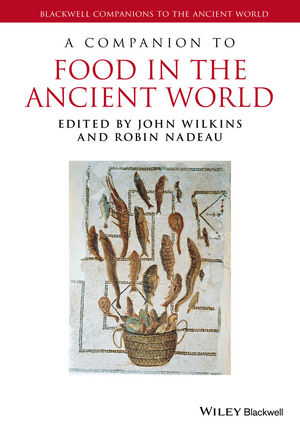A Companion to Food in the Ancient World (1405179406) cover image
