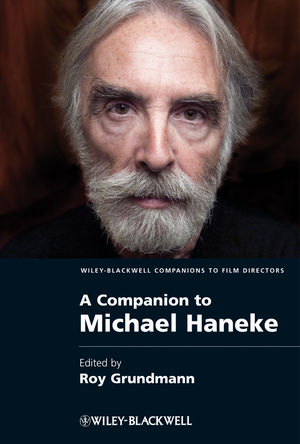 A Companion to Michael Haneke