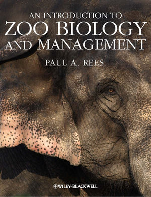 An Introduction to Zoo Biology and Management (1405193506) cover image