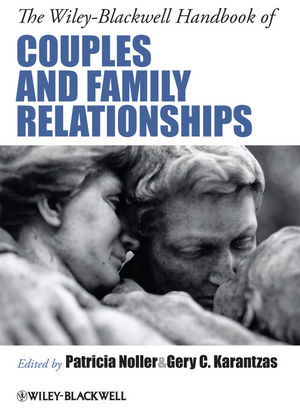The Wiley-Blackwell Handbook of Couples and Family Relationships (1444334506) cover image