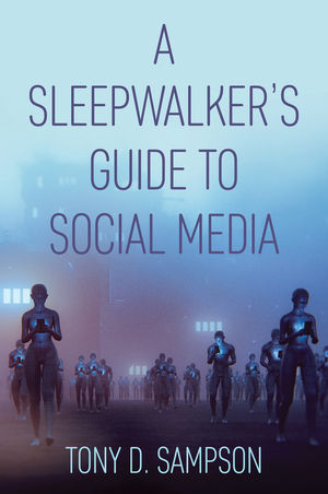 A Sleepwalker's Guide to Social Media