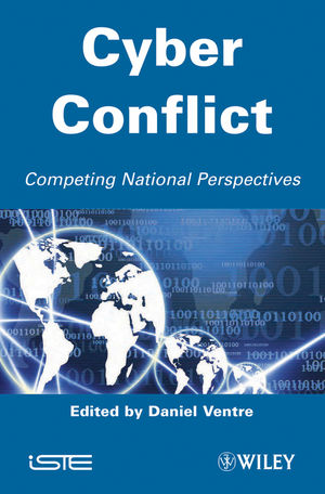 Cyber Conflict: Competing National Perspectives (1848213506) cover image
