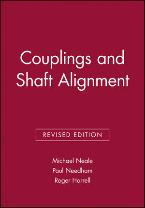 Couplings and Shaft Alignment, Revised Edition