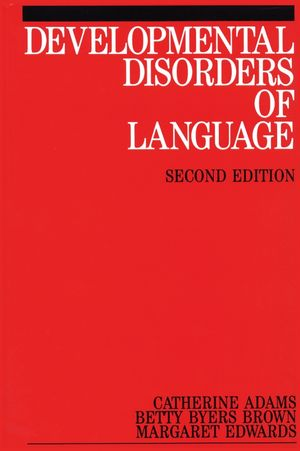 Developmental Disorders of Language, 2nd Edition