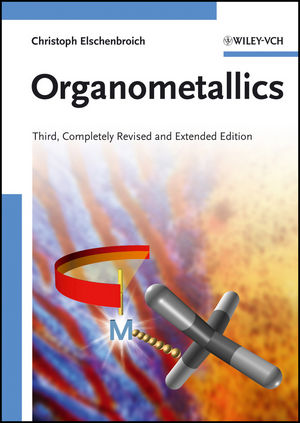Organometallics, 3rd, Completely Revised and Extended Edition (3527293906) cover image