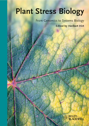 Plant Stress Biology: From Genomics to Systems Biology (3527322906) cover image