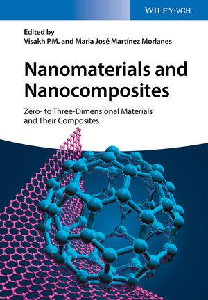 Nanomaterials and Nanocomposites: Zero- to Three-Dimensional Materials and Their Composites