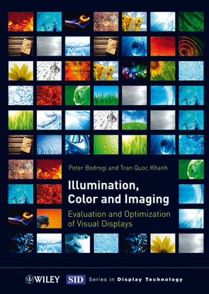 Illumination, Color and Imaging: Evaluation and Optimization of Visual Displays (3527410406) cover image