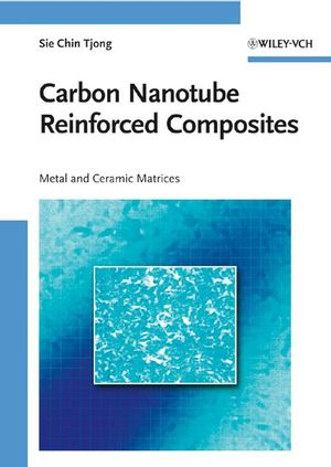Carbon Nanotube Reinforced Composites: Metal and Ceramic Matrices (3527627006) cover image