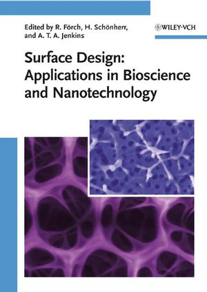 Surface Design: Applications in Bioscience and Nanotechnology (3527628606) cover image