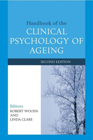 Handbook of the Clinical Psychology of Ageing, 2nd Edition (0470012307) cover image
