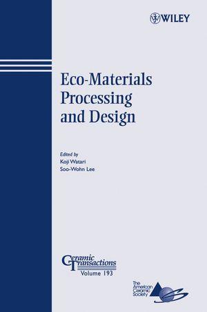 Eco-Materials Processing and Design