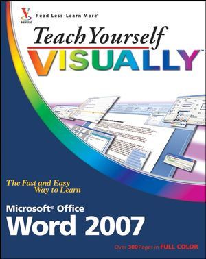 Teach Yourself VISUALLY Word 2007 (0470377607) cover image