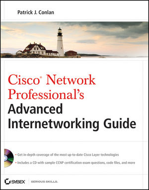 Cisco Network Professional's Advanced Internetworking Guide (CCNP Series)