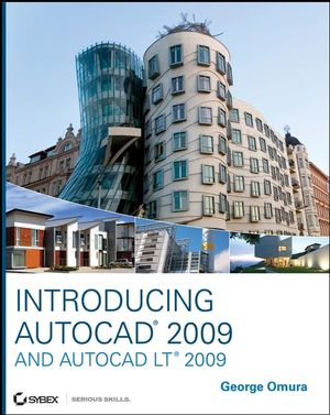 Introducing AutoCAD 2009 and AutoCAD LT 2009 (0470384107) cover image