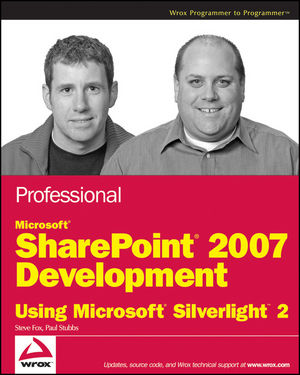 Professional Microsoft SharePoint 2007 Development Using Microsoft Silverlight 2 (0470434007) cover image