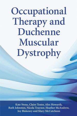 Occupational Therapy and Duchenne Muscular Dystrophy