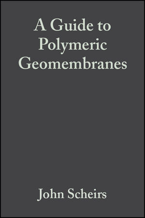 A Guide to Polymeric Geomembranes: A Practical Approach (0470519207) cover image