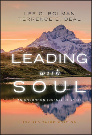 Leading with Soul: An Uncommon Journey of Spirit, Revised 3rd Edition (0470619007) cover image