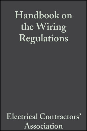 Handbook on the Wiring Regulations: The IEE Wiring Regulations BS 7671, 3rd Edition (0470680407) cover image