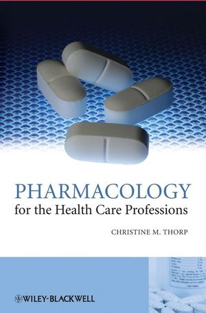 Pharmacology for the Health Care Professions (0470696907) cover image