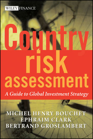 Country Risk Assessment: A Guide to Global <span class='search-highlight'>Investment</span> Strategy