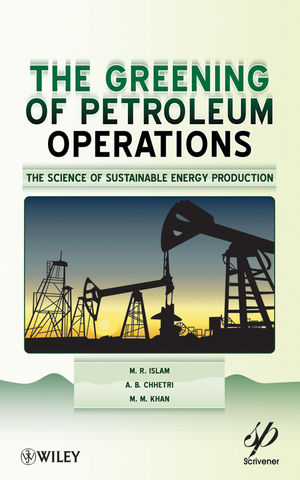 Greening of Petroleum Operations: The Science of Sustainable Energy Production (0470922907) cover image