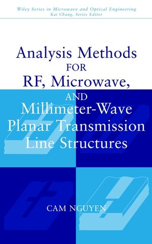 Analysis Methods for RF, Microwave, and Millimeter-Wave Planar Transmission Line Structures (0471017507) cover image