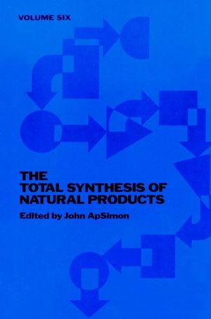 The Total Synthesis of Natural Products, Volume 6