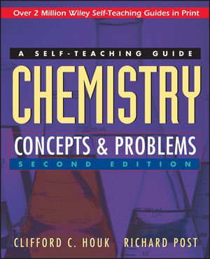 Chemistry: Concepts and Problems: A Self-Teaching Guide, 2nd Edition
