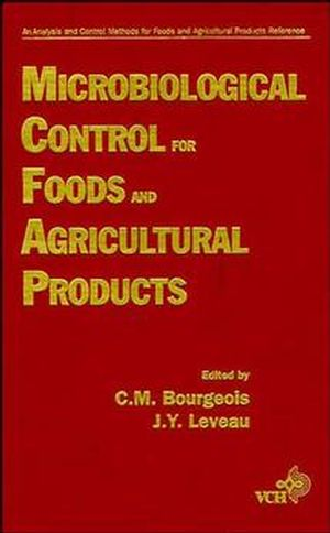 Microbiological Control for Foods and Agricultural Products