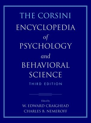 The Corsini Encyclopedia of Psychology and Behavioral Science, 4 Volume Set, 3rd Edition
