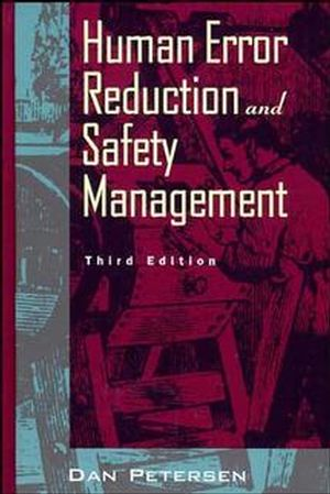 Human Error Reduction and Safety Management, 3rd Edition