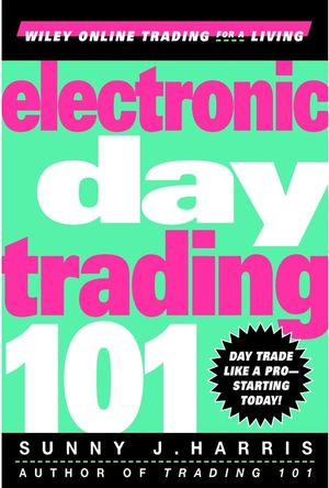 Electronic Day Trading 101 (0471362107) cover image