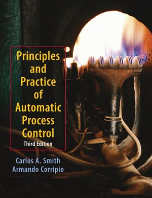 Principles and Practices of Automatic Process Control, 3rd Edition