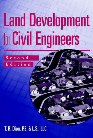 Land Development for Civil Engineers, 2nd Edition
