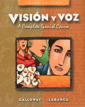 Vision y voz: A Complete Spanish Course, 3rd Edition (0471443107) cover image