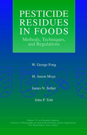 Pesticide Residues in Foods: Methods, Techniques, and <span class='search-highlight'>Regulations</span>