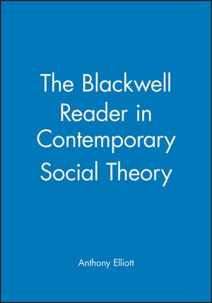 The Blackwell Reader in Contemporary Social Theory (0631206507) cover image