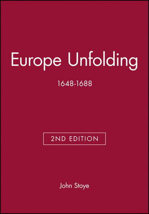 Europe Unfolding: 1648-1688, 2nd Edition (0631222707) cover image