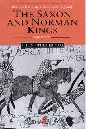 The Saxon and Norman Kings, 3rd Edition
