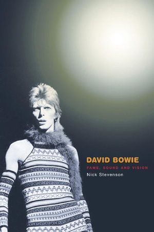 David Bowie: Fame, Sound and Vision (0745629407) cover image