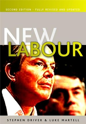 New Labour, 2nd Edition