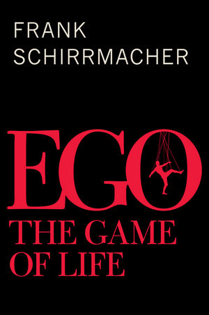 Ego: The Game of Life (0745686907) cover image