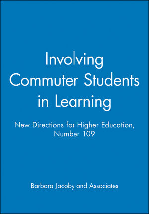 Involving Commuter Students in Learning: New Directions for Higher Education, Number 109 (0787953407) cover image