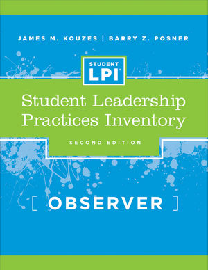 The Student Leadership Practices Inventory (LPI), Observer Instrument, 2nd Edition (0787980307) cover image