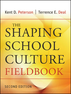 The Shaping School Culture Fieldbook, 2nd Edition