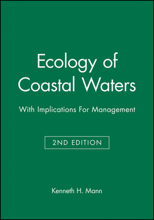 Ecology of Coastal Waters: With Implications For Management, 2nd Edition