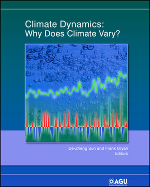Book Cover Image for Climate Dynamics: Why Does Climate Vary?, Volume 189