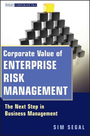 Corporate Value of Enterprise Risk Management: The Next Step in Business Management (1118023307) cover image